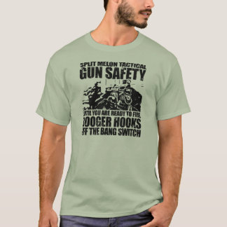 Booger Hooks Off the Bang Switch - Gun Safety T-Shirt