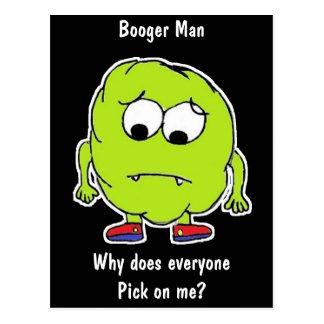 Booger Man! - Funny -Postcard Postcard