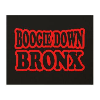 Boogie abajo Bronx, NYC Cuadros De Madera