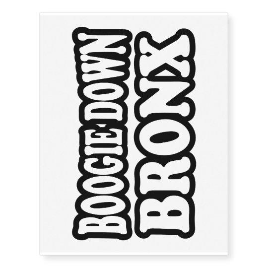 Boogie Down Bronx, NYC Temporary Tattoos | Zazzle.com