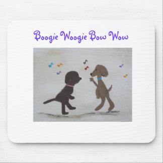 Boogie Woogie Bow Wow Mouse Pad