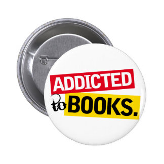 Book Addict Funny Reading Gift Pinback Button