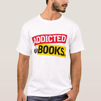 Book Addict Funny Reading Gift T-Shirt