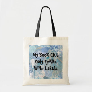 book club for wine lovers tote budget tote bag