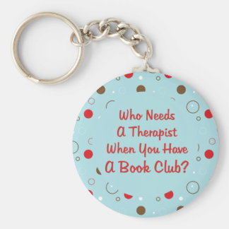 book club fun who needs a therapist basic round button keychain