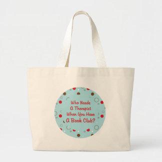 book club fun who needs a therapist jumbo tote bag