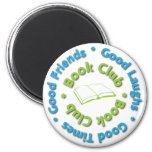 book club good friends fridge magnet