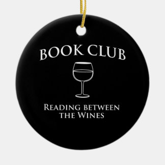 Book Club Reading Between the Wines Ceramic Ornament