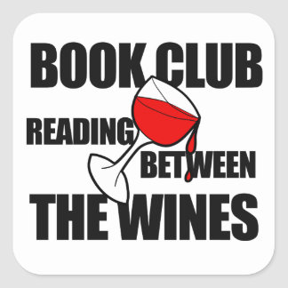 BOOK CLUB reading between the wines Square Sticker