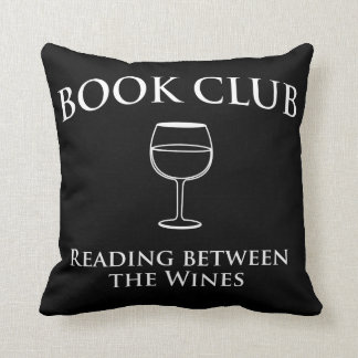 Book Club Reading Between the Wines Throw Pillow