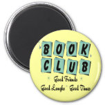 Book Club Retro - Good Friends, Times and Laughs 2 Inch Round Magnet