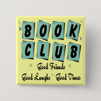 Book Club Retro - Good Friends, Times and Laughs Pinback Button