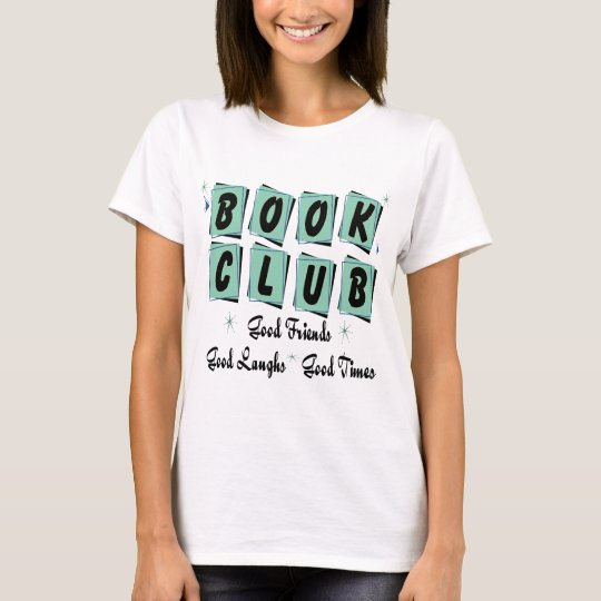 Book Club Retro - Good Friends, Times and Laughs T-Shirt