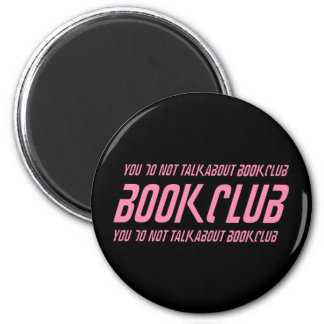 Book Club Rules 2 Inch Round Magnet
