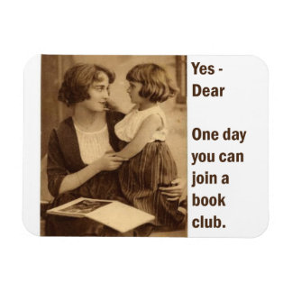 Book club, yes dear rectangle magnet