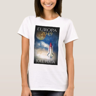 """Book Cover of """"Europa 2049"""" by Joel Puga T-Shirt"""