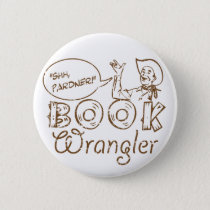 Book Cowboy Funny Librarian Pinback Button