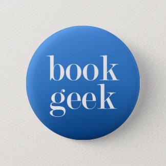 Book Geek - Book lover/Book Reader Pinback Button
