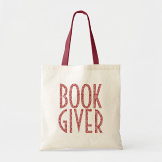 Book Giver-Cute Quote In Burgundy Red And White Tote Bag