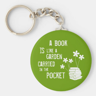 Book Is Like A Garden Carried In The Pocket Basic Round Button Keychain