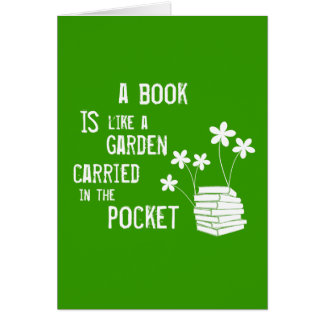 Book Is Like A Garden Carried In The Pocket Greeting Card