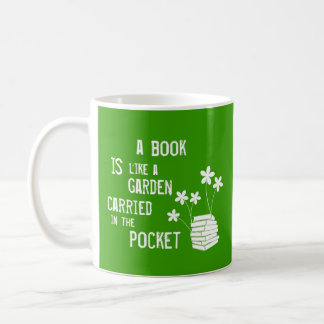 Book Is Like A Garden Carried In The Pocket Classic White Coffee Mug