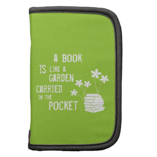 Book Is Like A Garden Carried In The Pocket Organizers