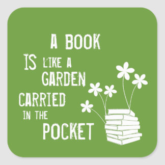Book Is Like A Garden Carried In The Pocket Square Sticker