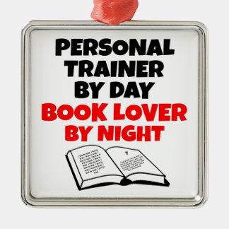 Book Lover Personal Trainer Metal Ornament