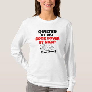 Book Lover Quilter T-Shirt