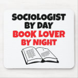 Book Lover Sociologist Mouse Pad