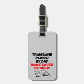 Book Lover Trombone Player Tags For Luggage