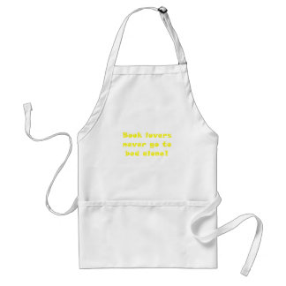 Book Lovers Never Go To Bed Alone Apron