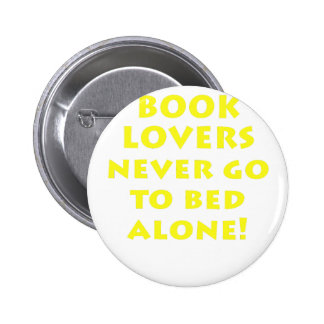 Book Lovers Never go to Bed Alone Button