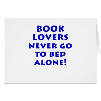 Book Lovers Never Go to Bed Alone Card
