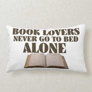 Book lovers never go to bed alone lumbar pillow