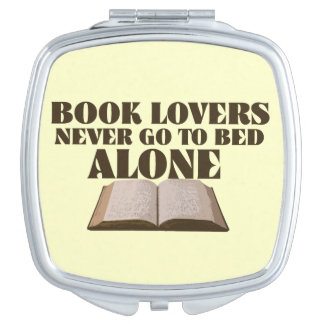 Book lovers never go to bed alone vanity mirror