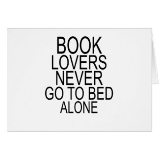 Book lovers never go to bed alone T-Shirts.png Card