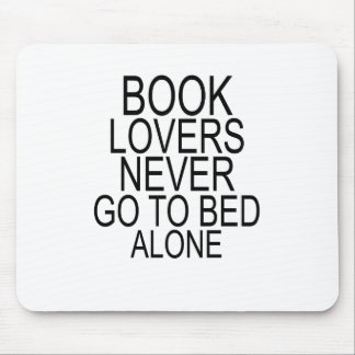 Book lovers never go to bed alone T-Shirts.png Mouse Pad