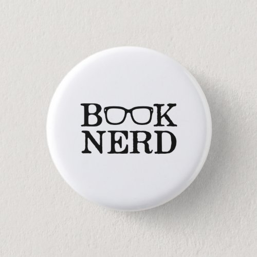 Book Nerd Nerdy Glasses Pinback Button