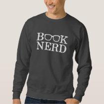 Book Nerd Nerdy Glasses Sweatshirt