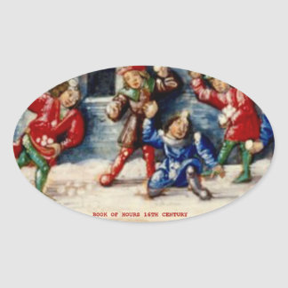 BOOK OF HOURS 16TH CENTURY SNOWBALL FIGHT OVAL STICKER