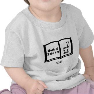 Book of John verse 1:2 bathroom humor Tee Shirts