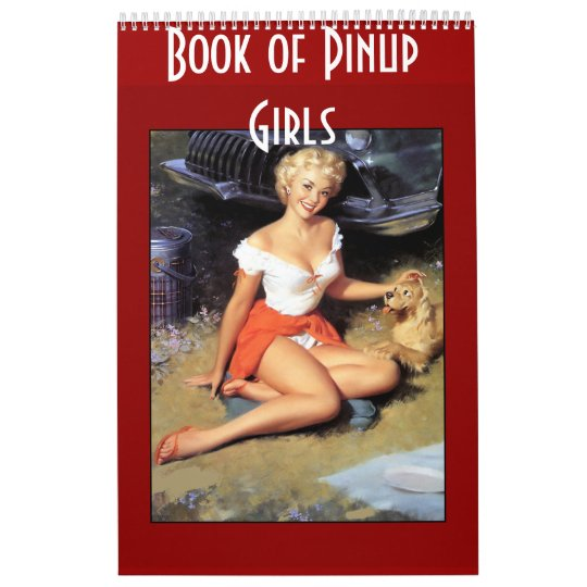 Book of Retro Pinup Girls 14 Images Calendar