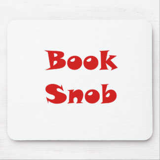 Book Snob Mouse Pad