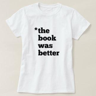BOOK Was Better Women's tee shirt - light
