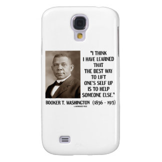 Booker T. Washington Best Way Lift One's Self Up Samsung Galaxy S4 Cover