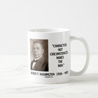 Booker T Washington Character Not Circumstances Mug