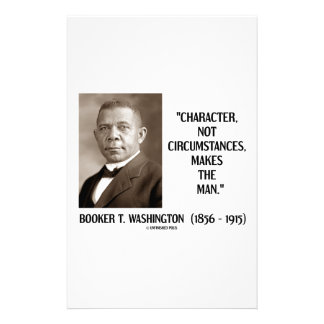 Booker T. Washington Character Not Circumstances Stationery
