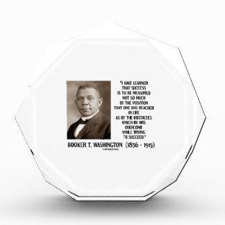 Booker T. Washington Obstacles Overcome Succeed Acrylic Award